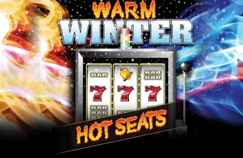 WARM WINTER HOT SEATS